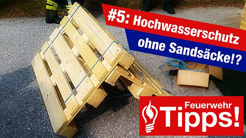 #5: Hochwasserschutz ohne Sandsäcke!?