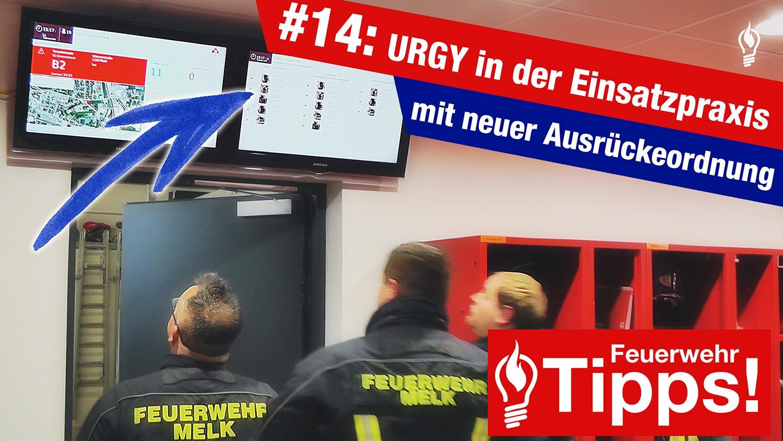 #14: URGY in der Einsatzpraxis – mit neuer Ausrückeordnung
