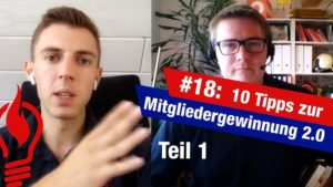 #18: 10 heiße Tipps zur Mitgliedergewinnung 2.0 (Teil 1)